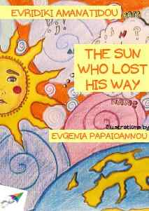 «The sun who lost his way» Evridiki Amanatidou, Saita Publications