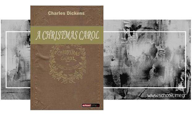 «A Christmas Carol», by Charles Dickens (Αγγλικά). Δωρεάν e-book, Εκδόσεις schooltime.gr