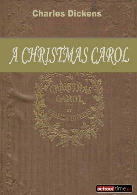 «A Christmas Carol», by Charles Dickens