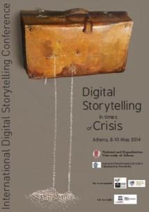 Διεθνές Συνέδριο Ψηφιακής Αφήγησης: «Η ψηφιακή αφήγηση σε περιόδους κρίσης», Αθήνα, 8 - 10 Μαΐου 2014