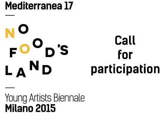 Mediterranea 17 - «NOFOOD' S LAND»: Πρόσκληση συμμετοχής νέων καλλιτεχνών