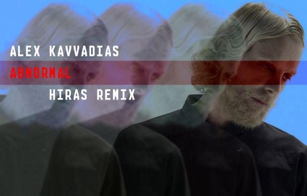"""Άλεξ Καββαδίας – «Abnormal"""" Hiras remix"""