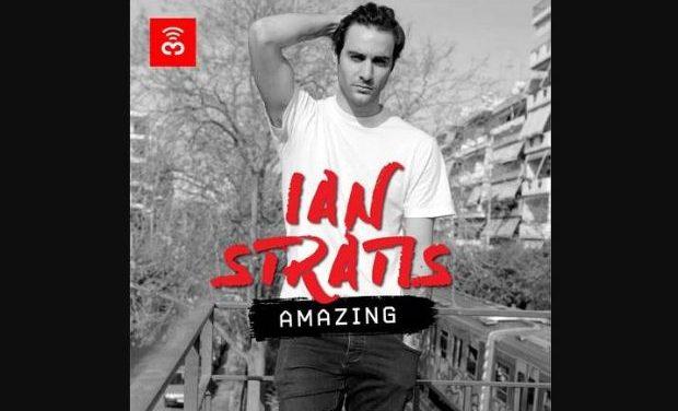 Ian Stratis // Πρώτη solo δουλειά με τίτλο «Amazing»
