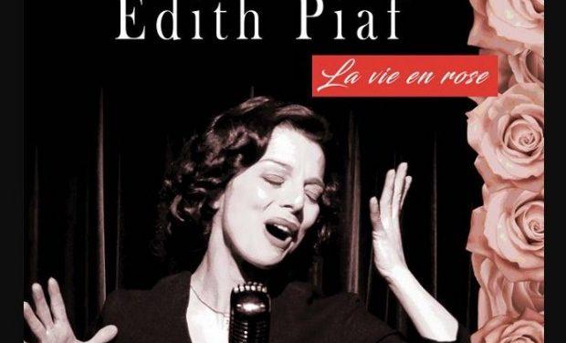 Edith Piaf «La Vie en Rose» / Δευτέρα 25 Φεβρουαρίου στο Βασιλικό Θέατρο