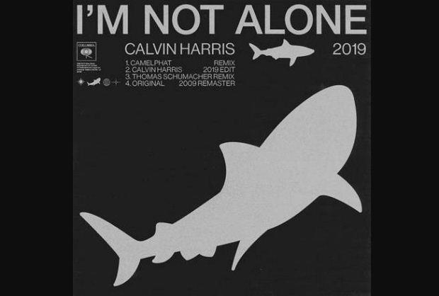 New single // Calvin Harris – I'm Not Alone (2019 Edit + Remixes)