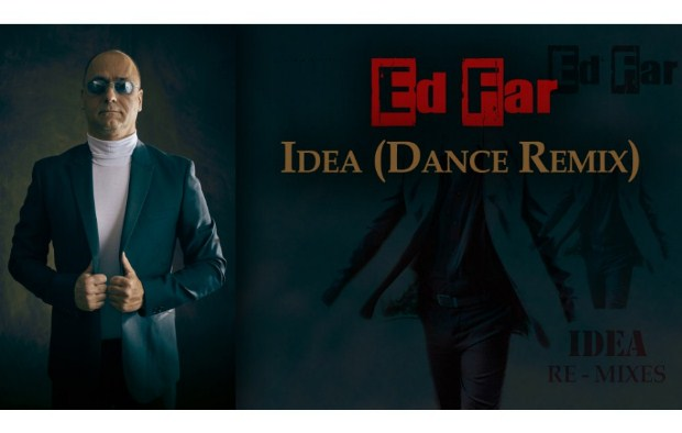 Ed Far «Idea» – Dance version