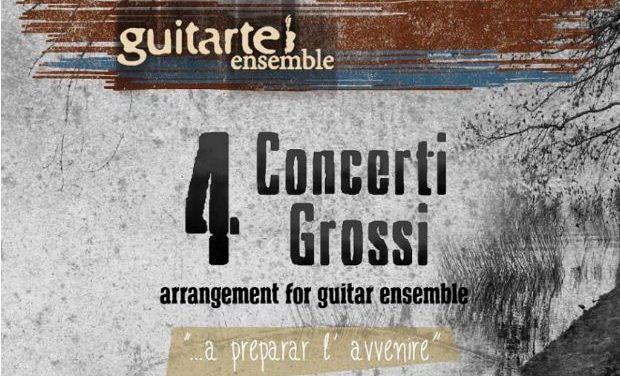 Παρουσίαση CD του κιθαριστικού συνόλου Guitarte, «4 Concerti Grossi» a preparar l' avvenire