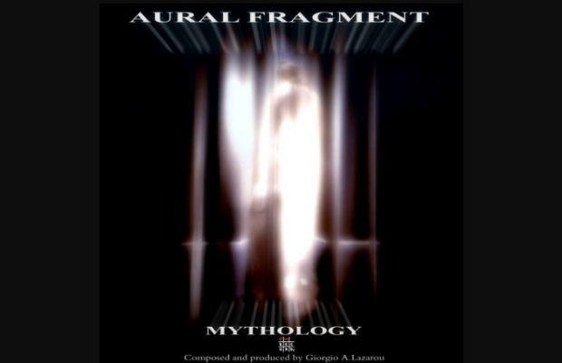 Νέο άλμπουμ από τον AURAL FRAGMENT με τίτλο «MYTHOLOGY»
