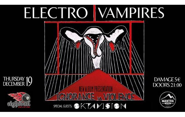 Παρουσίαση του νέου album & Live των Electro Vampires