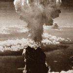 Ο βομβαρδισμός του Ναγκασάκι και της Χιροσίμα, 9 και 6 Αυγούστου 1945