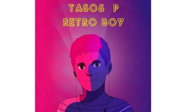 Νέο άλμπουμ: Tasos P. – «Retro Boy» | F.M. Records
