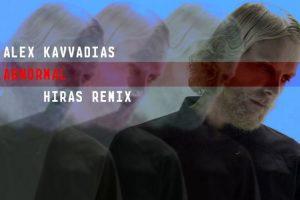 """Άλεξ Καββαδίας - """"Abnormal"""" Hiras remix"""