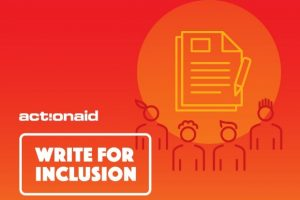 «Write for Inclusion»: Διαγωνισμός της ActionAid για νέους δημοσιογράφους και δημιουργούς περιεχομένου!