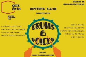 Drums & Voices στο Gazarte | Δευτέρα 5 Φεβρουαρίου