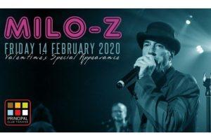 Milo-Z Live Valentine's Special Funk Show - Παρασκευή 14/2 στο Principal Club Theater